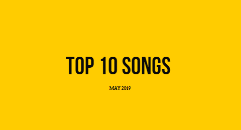 top 10 songs of may 2019