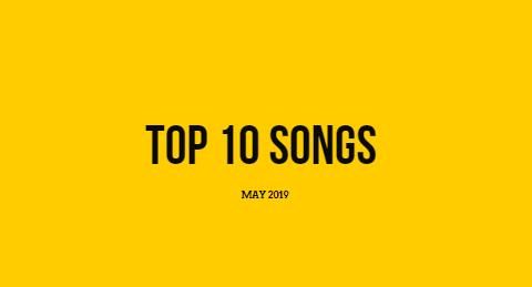 top 10 songs of may 2019